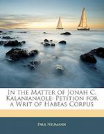 In the Matter of Jonah C. Kalanianaole af Paul Neumann