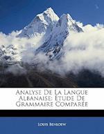 Analyse de La Langue Albanaise af Louis Benloew