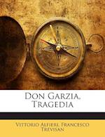 Don Garzia, Tragedia af Vittorio Alfieri, Francesco Trevisan