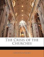 The Crisis of the Churches af Leighton Parks