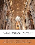 New Edition of the Babylonian Talmud, Original Text, Edited, Corrected, Formulated, and Translated Into English, Volume II af Isaac Mayer Wise, Godfrey Taubenhaus, Michael Levi Rodkinson