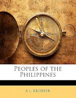 Peoples of the Philippines af A. L. Kroeber
