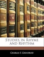 Studies in Rhyme and Rhythm af Charles F. Grindrod