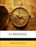 La Monnaie af Alfred De Foville
