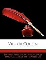 Victor Cousin af Jules Simon, Melville Best Anderson, Edward Playfair Anderson