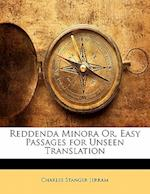 Reddenda Minora Or, Easy Passages for Unseen Translation af Charles Stanger Jerram