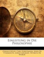 Einleitung in Die Philosophie af John De Tynemouth, Carl Horstmann, Oswald Kulpe