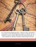 Le Chasseur Meridional af Emile Benoit