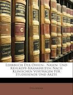 Lehrbuch Der Ohren-, Nasen- Und Kehlkopf-Krankheiten af Otto K. Rner, Otto Korner