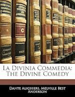 La Divinia Commedia af Dante Alighieri, Melville Best Anderson
