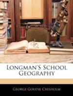 Longman's School Geography af George Goudie Chisholm