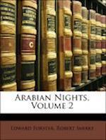 Arabian Nights, Volume 2 af Edward Forster, Robert Smirke