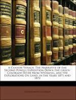A Canyon Voyage af Frederick Samuel Dellenbaugh, John Wesley Powell