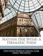 Nathan Der Weise af Carl Adolf Buchheim, Gotthold Ephraim Lessing