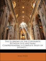 The Economy of the Covenants Between God and Man af Herman Witsius