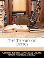 The Theory of Optics af Paul Drude, Robert Andrews Millikan, Charles Riborg Mann