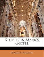 Studies in Mark's Gospel af Charles S. Robinson