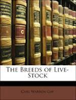 The Breeds of Live-Stock af Carl Warren Gay