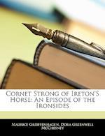 Cornet Strong of Ireton's Horse af Dora Greenwell Mcchesney, Maurice Greiffenhagen