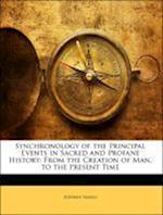 Synchronology of the Principal Events in Sacred and Profane History af Stephen Hawes