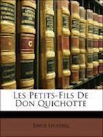Les Petits-Fils de Don Quichotte af Emile Leclercq