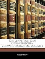 Die Lehre Von Den Geometrischen Verwandtschaften, Volume 1 af Rudolf Sturm