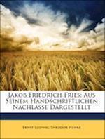 Jakob Friedrich Fries af Ernst Ludwig Theodor Henke