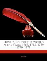Travels Round the World in the Years 1767, 1768, 1769, 1770, 1771 af Pags, Pages