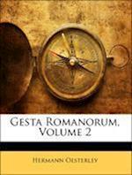 Gesta Romanorum, Volumen II af Hermann Oesterley