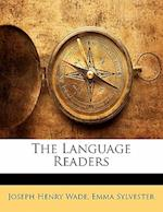 The Language Readers af Emma Sylvester, Joseph Henry Wade
