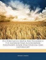 Die Forstliche Statik af Heinrich Martin