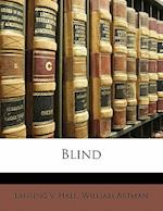 Blind af William Artman, Lansing V. Hall