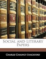 Social and Literary Papers af Charles Chauncy Shackford