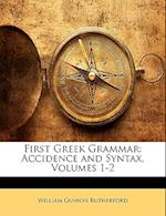 First Greek Grammar af William Gunion Rutherford