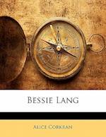 Bessie Lang af Alice Corkran