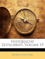 Historische Zeitschrift, Neunzehnter Band