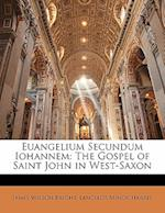 Euangelium Secundum Iohannem af Lancelot Minor Harris, James Wilson Bright