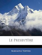 Le Presbytere af Rodolphe Topffer, Rodolphe Tpffer