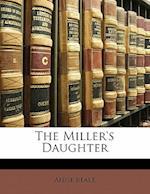 The Miller's Daughter af Anne Beale