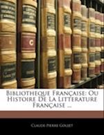 Bibliotheque Francaise af Claude-Pierre Goujet