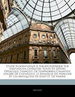 Etude Biographique & Bibliographique Sur Symphorien Champier af Paul Allut
