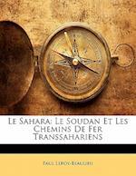 Le Sahara af Paul Leroy-Beaulieu
