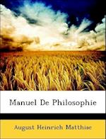 Manuel de Philosophie af August Heinrich Matthiae