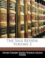 The Yale Review, Volume 3 af Henry Crosby Emery, Wilbur Lucius Cross