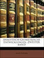 Analytisch-Geometrische Entwicklungen, Zweiter Band af Julius Plucker