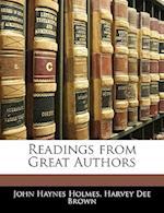 Readings from Great Authors af Harvey Dee Brown, John Haynes Holmes