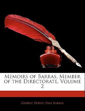 Bog, paperback Memoirs of Barras, Member of the Directorate, Volume 2 af Paul Barras, George Duruy