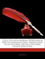 Index Pseudonymorum af Emil Weller