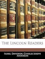 The Lincoln Readers af Isobel Davidson, Charles Joseph Anderson