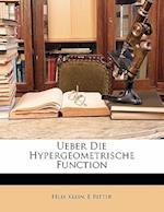Ueber Die Hypergeometrische Function af E. Ritter, Felix Klein, Flix Klein